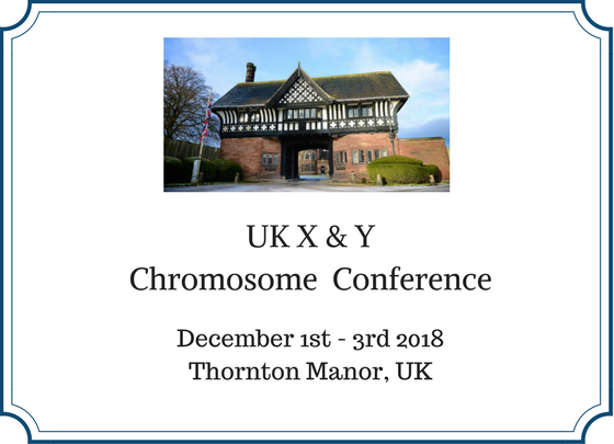 UK X & Y Chromosome Conference - The Focus Foundation